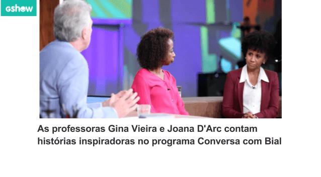 Professora Gina Vieira no Pedro Bial