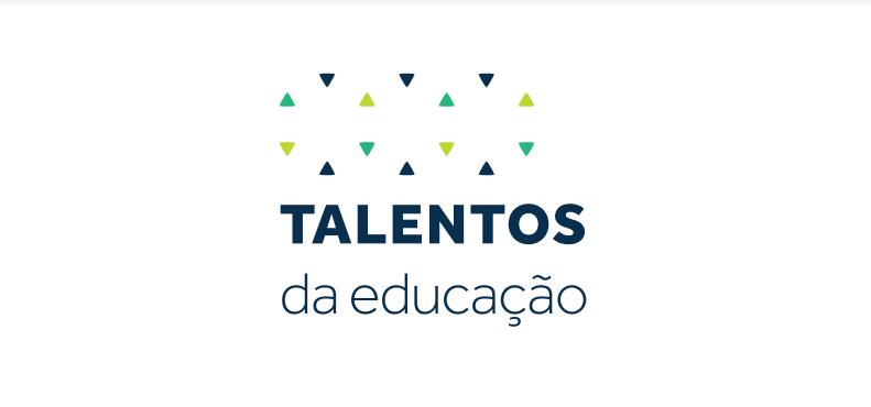 Talentos da Educação - Conheça os selecionados