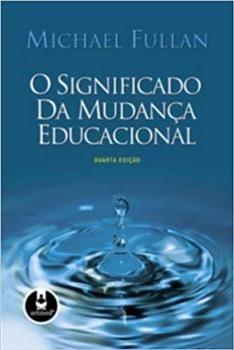 O Significado da Mudança Educacional